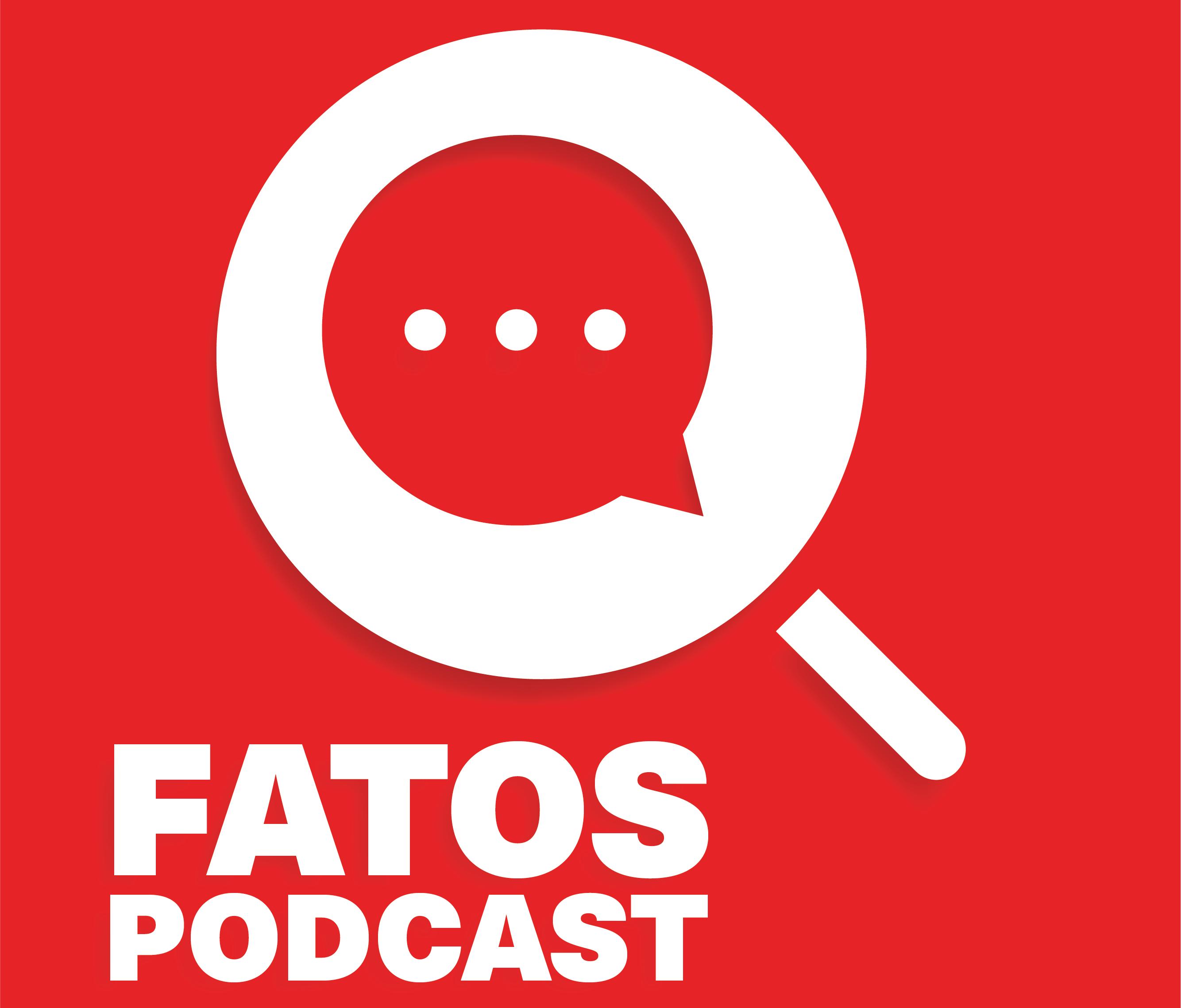 Fatos Podcast